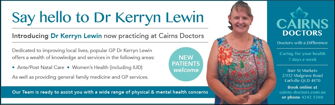 Say hello to Dr Kerryn Lewin – Cairns Doctors